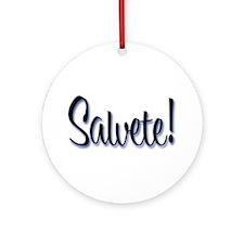 """Salvete! """"Hello!"""" in Latin Ornament (Round)"""