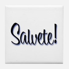 "Salvete! ""Hello!"" in Latin Tile Coaster"