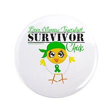 "Bone Marrow Transplant 3.5"" Button"