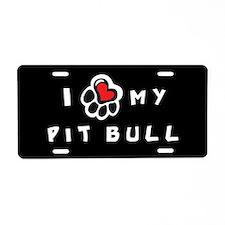 I *heart* My Pit Bull Aluminum License Plate