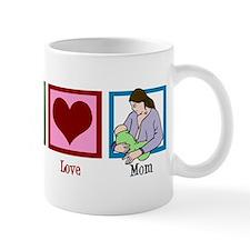 Peace Love Mom Mug