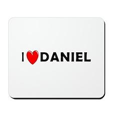 I Love Daniel Mousepad