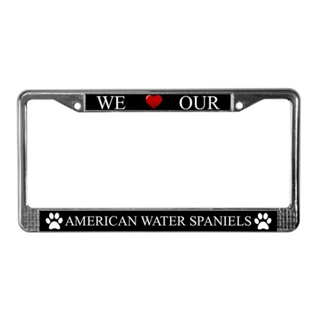 Black We Love Our American Water Spaniels Frame