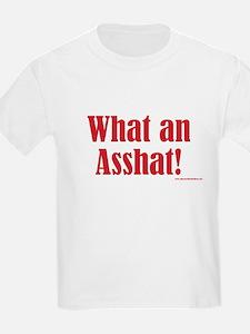 What An Asshat! Kids T-Shirt