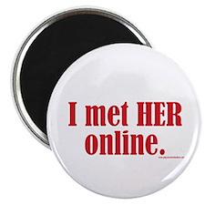 """I Met Her Online 2.25"""" Magnet (100 pack)"""