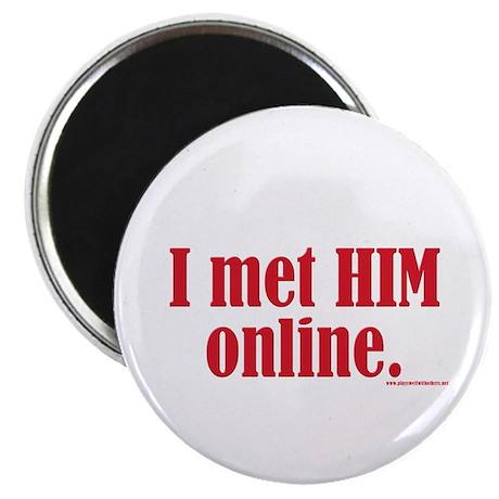 I Met HIM Online Magnet