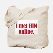 I Met HIM Online Tote Bag