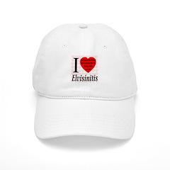 I Love Elvisinitis Baseball Cap