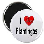 I Love Flamingos Magnet