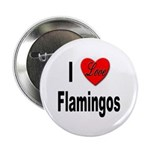 I Love Flamingos Button