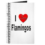 I Love Flamingos Journal