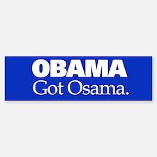 Obama Got Osama Bumper Bumper Sticker