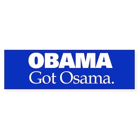Obama Got Osama Sticker (Bumper)