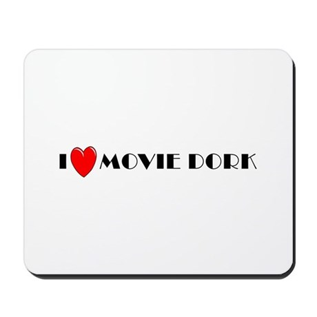 I Love Movie Dork Mousepad