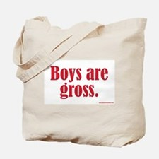Boys Are Gross Tote Bag