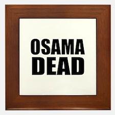 Osama Dead T-shirts & Buttons Framed Tile