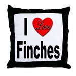I Love Finches Throw Pillow