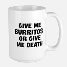 Give me Burritos Mugs