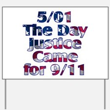 5/01 Justice for 9/11 Yard Sign