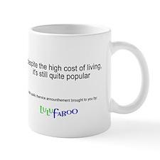 High Cost of Living Mug