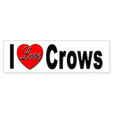 I Love Crows Bumper Bumper Bumper Sticker