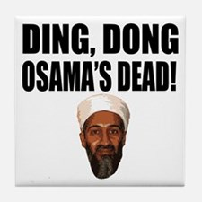 Ding Dong Osama's Dead Tile Coaster