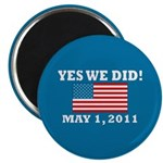 Yes We Did May 1 2011 Magnet