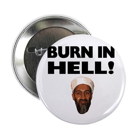 """Burn in Hell Osama 2.25"""" Button (100 pack)"""