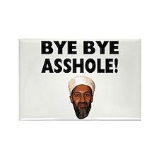 Bye Bye Asshole (Bin Laden) Rectangle Magnet