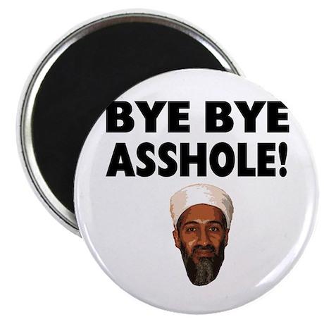 """Bye Bye Asshole (Bin Laden) 2.25"""" Magnet (100 pack"""