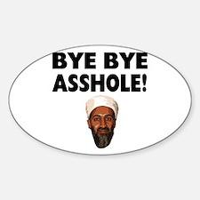 Bye Bye Asshole (Bin Laden) Decal