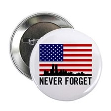 "Never Forget 2.25"" Button"
