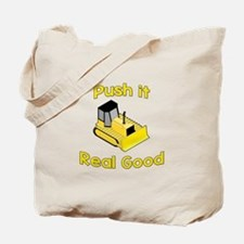 Push it Good. Tote Bag