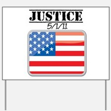 Justice May 1 2011 Yard Sign