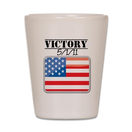 U.S. Victory May 1 2011 Shot Glass