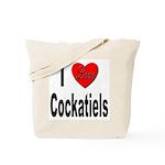 I Love Cockatiels Tote Bag
