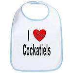 I Love Cockatiels Bib