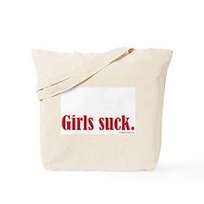 Girls Suck Tote Bag