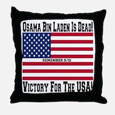 Osama bin Laden Is Dead Throw Pillow