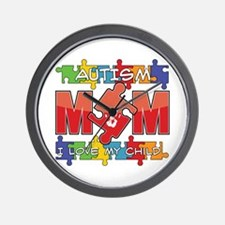 Autism Mom I Love My Child Wall Clock