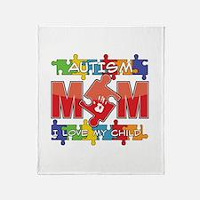 Autism Mom I Love My Child Throw Blanket