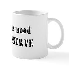 I'm on Reserve Small Mug