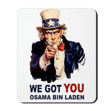 We Got You Osama Bin Laden Mousepad