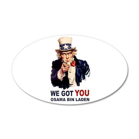 We Got You Osama Bin Laden 38.5 x 24.5 Oval Wall P