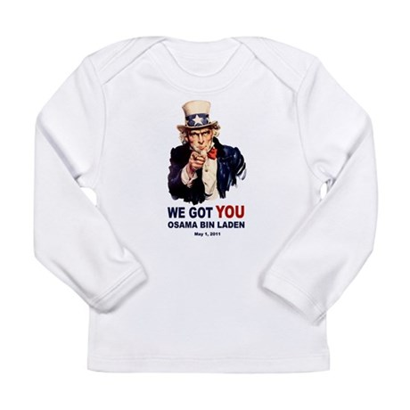 We Got You Osama Bin Laden Long Sleeve Infant T-Sh
