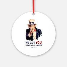 We Got You Osama Bin Laden Ornament (Round)