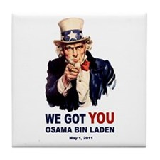 We Got You Osama Bin Laden Tile Coaster