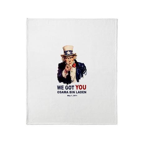 We Got You Osama Bin Laden Throw Blanket