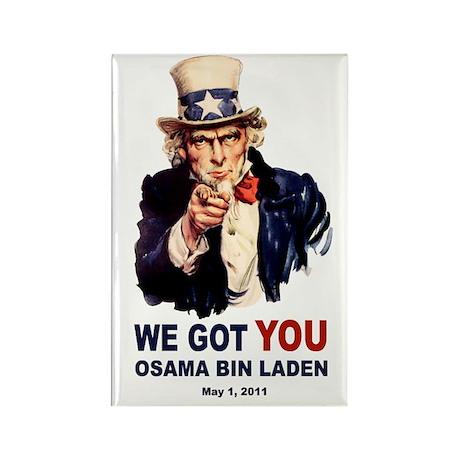 We Got You Osama Bin Laden Rectangle Magnet