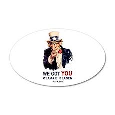We Got You Osama Bin Laden 22x14 Oval Wall Peel